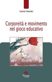 Listadelpopolo.it Corporeità e movimento nel gioco educativo Image