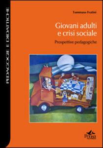 Giovani adulti e crisi sociale. Prospettive pedagogiche