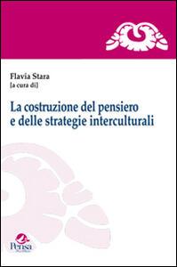 La costruzione del pensiero e delle strategie interculturali