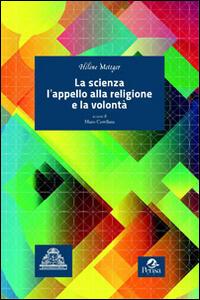 La scienza, l'appello alla religione e la volontà