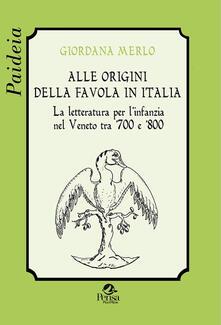 Voluntariadobaleares2014.es Alle origini della favola in Italia. La letteratura per l'infanzia nel Veneto tra '700 e '800 Image