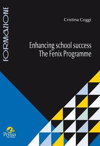 Enhancing school success. The fenix programme