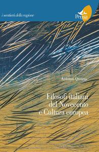 Filosofi italiani del novecento e cultura europea