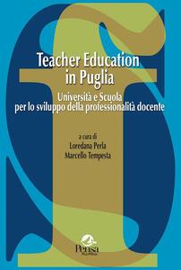 Teacher education in Puglia. Università e scuola per lo sviluppo della professionalità docente