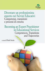 Diventare un professionista esperto nei Servizi Educativi. Competenze, transizioni e processi di crescita-Becoming an expert practitioner in educational services. Competences, transitions and trajectories