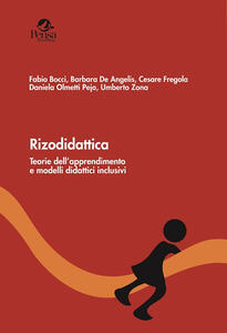 Rizodidattica. Teorie dell'apprendimento e modelli didattici inclusivi