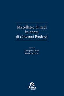 Miscellanea di studi in onore di Giovanni Bardazzi.pdf