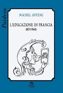 L educazione in Francia (1870-1968).pdf