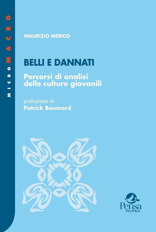 """Résultat de recherche d'images pour """"belli e dannati libro merico"""""""