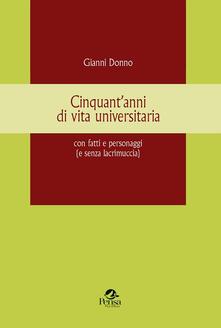 Cinquantanni di vita universitaria con fatti e personaggi (e senza lacrimuccia).pdf