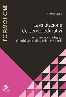 Secchiarapita.it La valutazione dei servizi educativi. Verso un modello integrato di qualità gestionale, sociale e ambientale Image