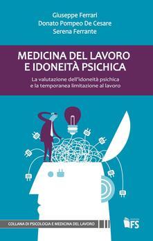 Vastese1902.it Medicina del lavoro e idoneità psichica. La valutazione dell'idoneità psichica e la temporanea limitazione al lavoro Image