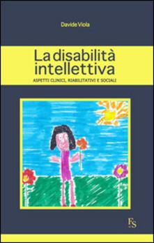 Winniearcher.com La disabilità intellettiva. Aspetti clinici, riabilitativi e sociali Image