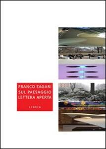 Sul paesaggio. Lettera aperta - Franco Zagari - copertina