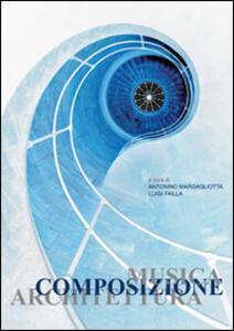 Musica, composizione, architettura