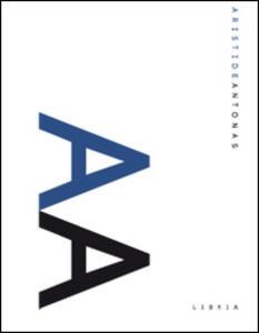 Aristide Antonas. Ediz. italiana e inglese