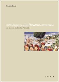 Introduzione alla «Porcaria coniuratio» di Leon Battista Alberti - Borsi Stefano - wuz.it