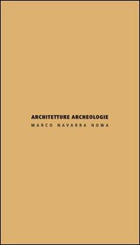 Image of Architetture archeologie. Ediz. italiana e inglese