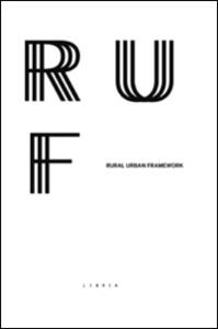 Rural urban framework. Ediz. bilingue