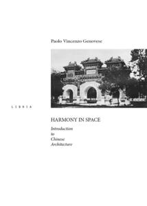 Harmony in space. Introduction to chinese architecture