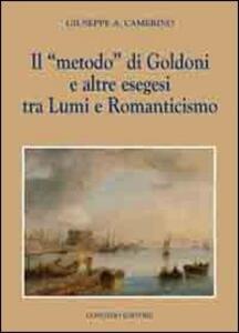 Il «metodo» di Goldoni e altre esegesi tra lumi e romanticismo