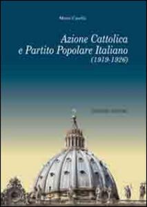 Azione cattolica e partito popolare italiano (1919-1926)