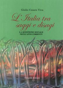L' Italia tra saggi e disagi. La questione sociale negli anni correnti