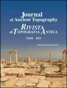 Listadelpopolo.it Journal of ancient topography-Rivista di topografia antica (2013). Vol. 23 Image