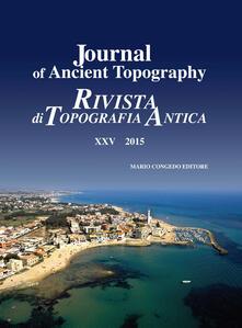 Equilibrifestival.it Journal of ancient topography-Rivista di topografia antica (2015). Vol. 25 Image