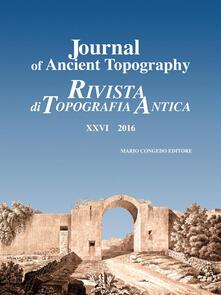 Nicocaradonna.it Journal of ancient topography-Rivista di topografia antica (2016). Vol. 26 Image