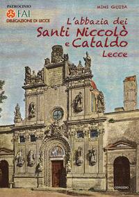 L' L' abbazia dei Santi Niccolò e Cataldo. Lecce - Cazzato Mario - wuz.it