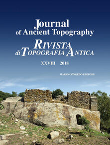 Ristorantezintonio.it Journal of ancient topography-Rivista di topografia antica (2018). Ediz. bilingue. Vol. 28 Image