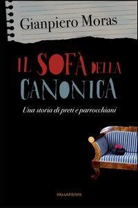 Il sofà della canonica. Una storia di preti e parrocchiani