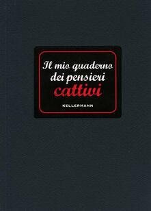 Vitalitart.it Il mio quaderno dei pensieri cattivi Image