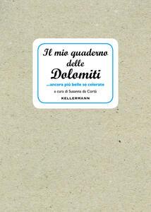 Il mio quaderno delle Dolomiti... ancora più belle se colorate