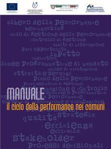Il ciclo della performance nei comuni. Manuale - AA. VV. - ebook