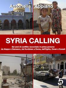 Syria Calling - Antonella Appiano - ebook