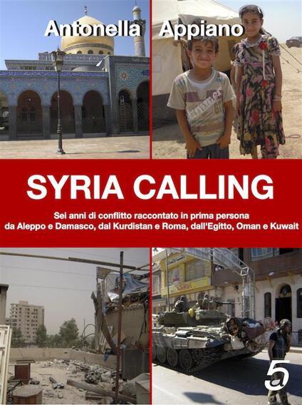 Syria calling. Ediz. italiana - Antonella Appiano - ebook