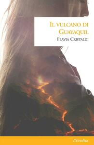 Il vulcano di Guayaquil