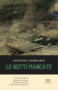 Le notti mancate - Antonio Lombardi - copertina