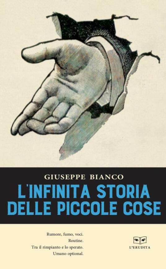 L' infinita storia delle piccole cose - Giuseppe Bianco - copertina