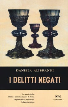 I delitti negati - Daniela Alibrandi - copertina