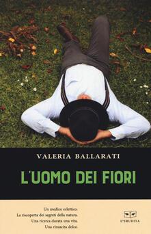 L' uomo dei fiori - Valeria Ballarati - copertina