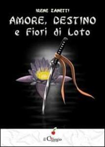Amore, destino e fiori di loto
