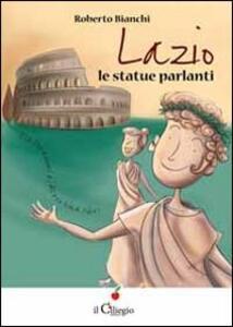 Lazio. Le statue parlanti