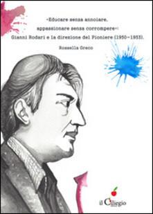 Winniearcher.com «Educare senza annoiare, appassionare senza corrompere». Gianni Rodari e la direzione del «Pioniere» (1950-1953) Image
