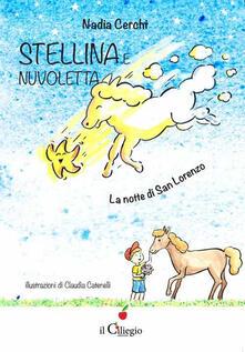 Ascotcamogli.it Stellina e Nuvoletta. La notte di San Lorenzo Image