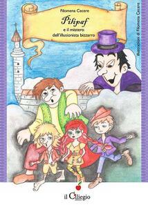 Pilipaf e il mistero dell'illusionista bizzarro