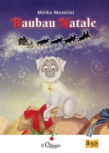 Baubau Natale. Ediz. illustrata - Mirko Montini - copertina