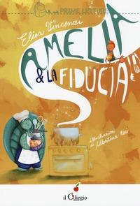 Amelia e la fiducia. Ediz. illustrata - Vincenzi Elisa - wuz.it